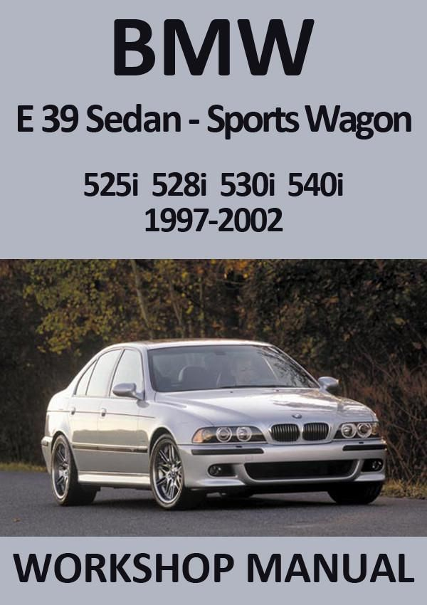 download BMW 525I 528I 530I 540I E39 workshop manual