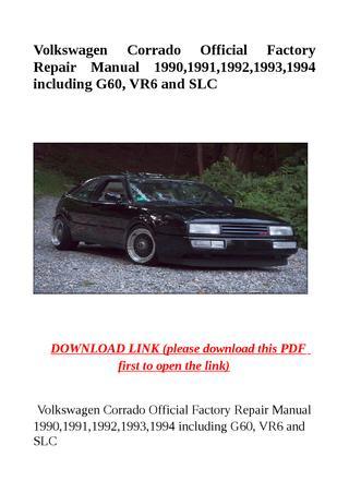 download CORRADO VR6 G60 SLC workshop manual