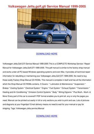 download GOLF JETTA GTI WR6 workshop manual