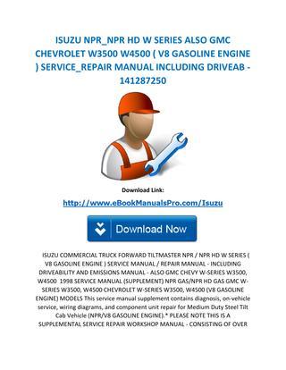 download ISUZU NPR HD W3500 W4500 V8 workshop manual