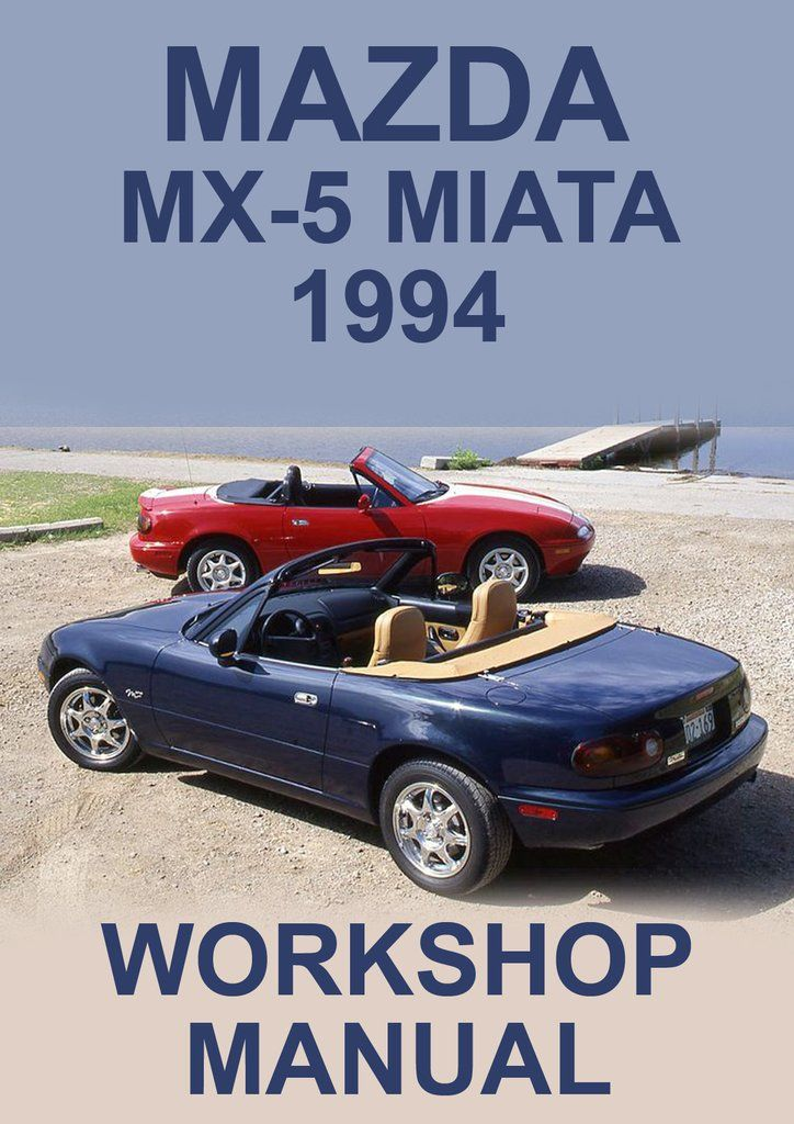 download MAZDA EUNOS ROADSTERModels MANU workshop manual