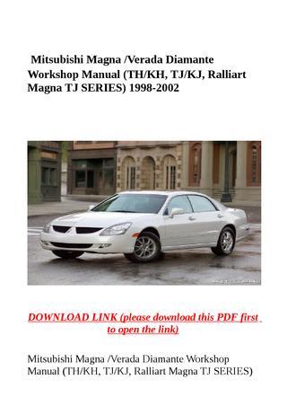 download Mitsubishi TH KH Magna Verada Diamante WSRM workshop manual